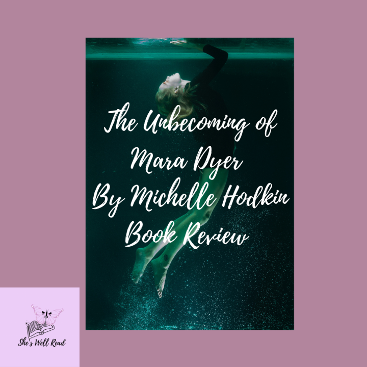 The Unbecoming of Mara Dyer By Michelle Hodkin Book Review *Spoiler Free*