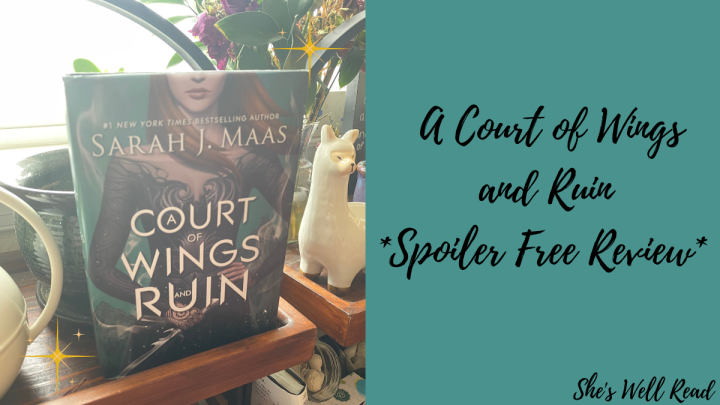 A Court of Wings and Ruin By Sarah J. Maas Review *Spoiler Free*