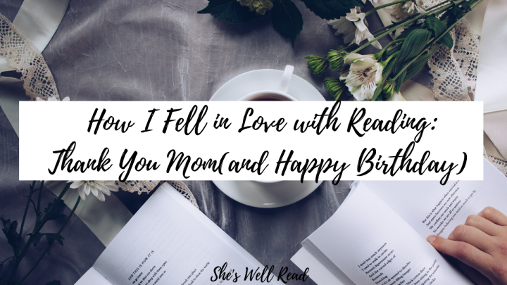 The Reason I Fell in Love with Reading: Thank YouMom